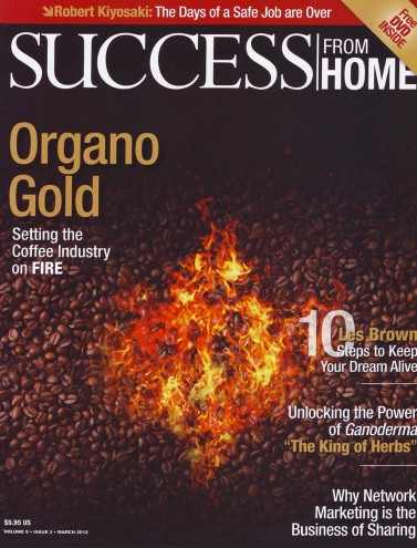 The Entire March issue is about Organo Gold
